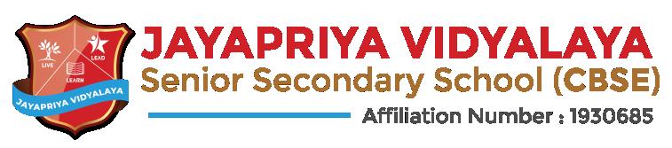 Jayapriya Vidyalaya Senior Secondary School